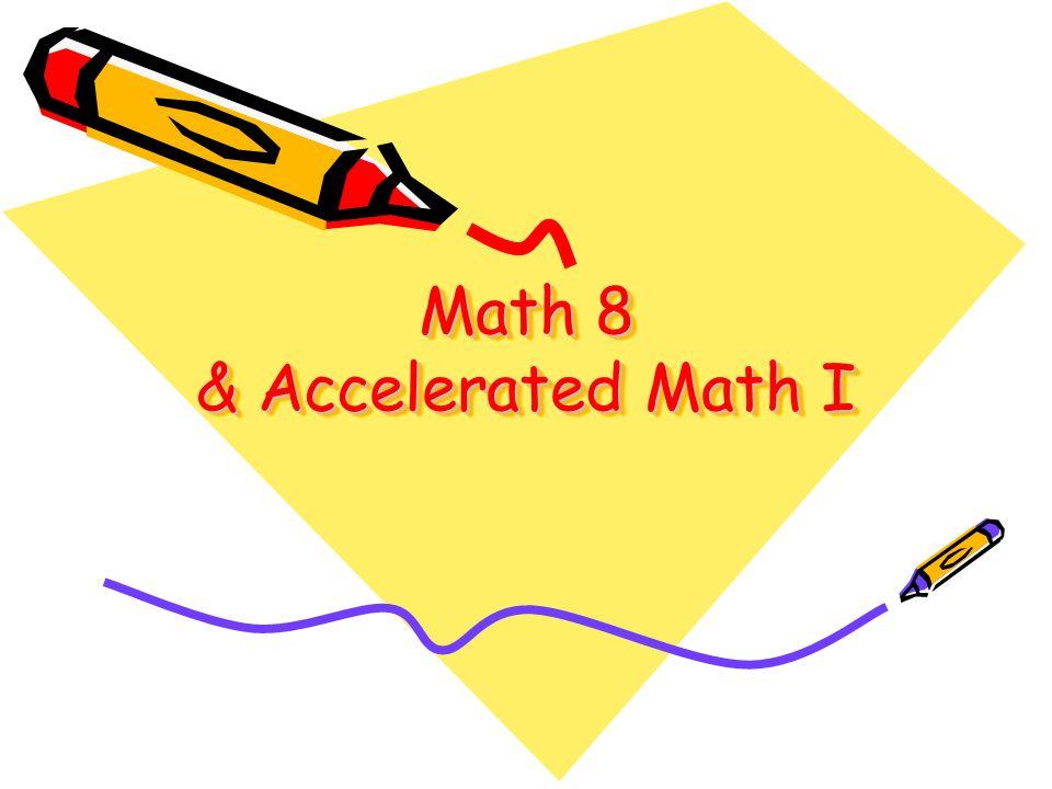 Math 8 & Accelerated Math I