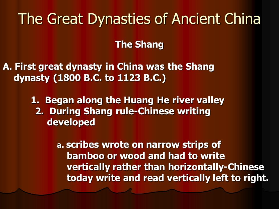 The Great Dynasties of Ancient China The Shang A.