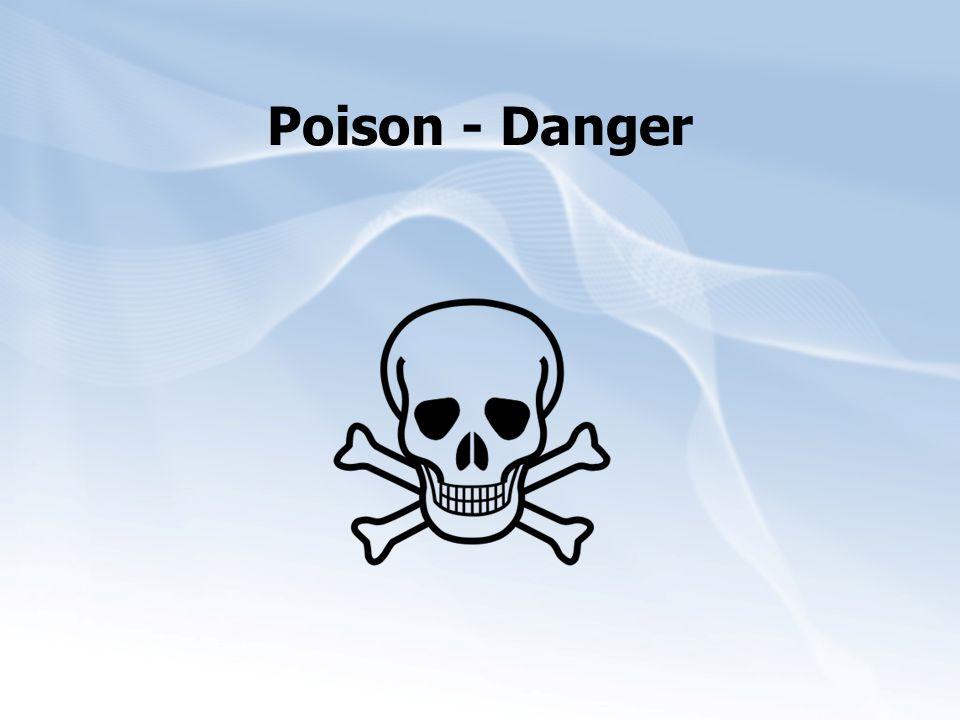 Poison - Danger