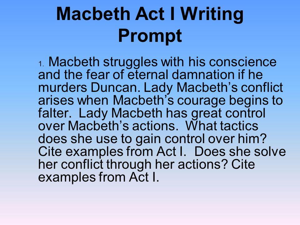 Macbeth Act I Writing Prompt 2.