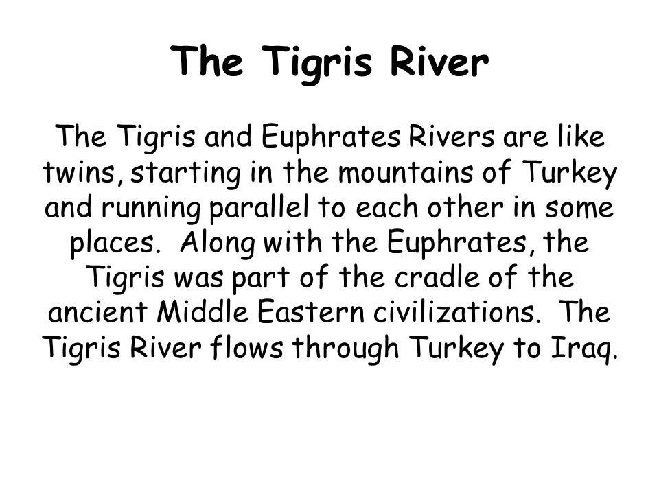 The Euphrates River The Euphrates River flows into the Persian Gulf, the Euphrates is the birthplace of the ancient civilizations of Assyria, Babylon, and Sumer.