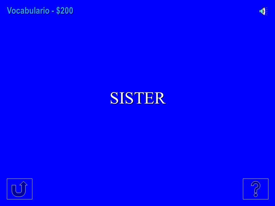 Vocabulario - $100 HOUSE