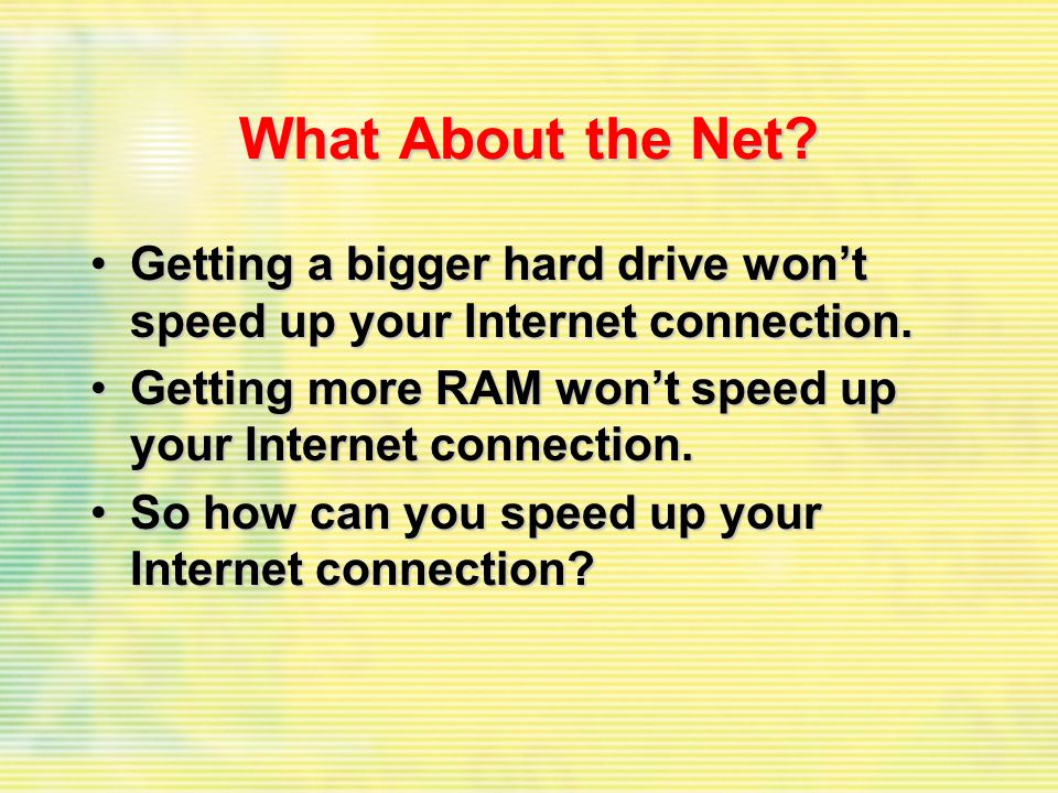 What About the Net.