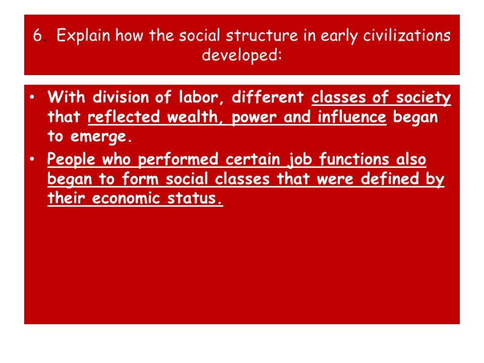 7.What are the 5 characteristics of a civilization.