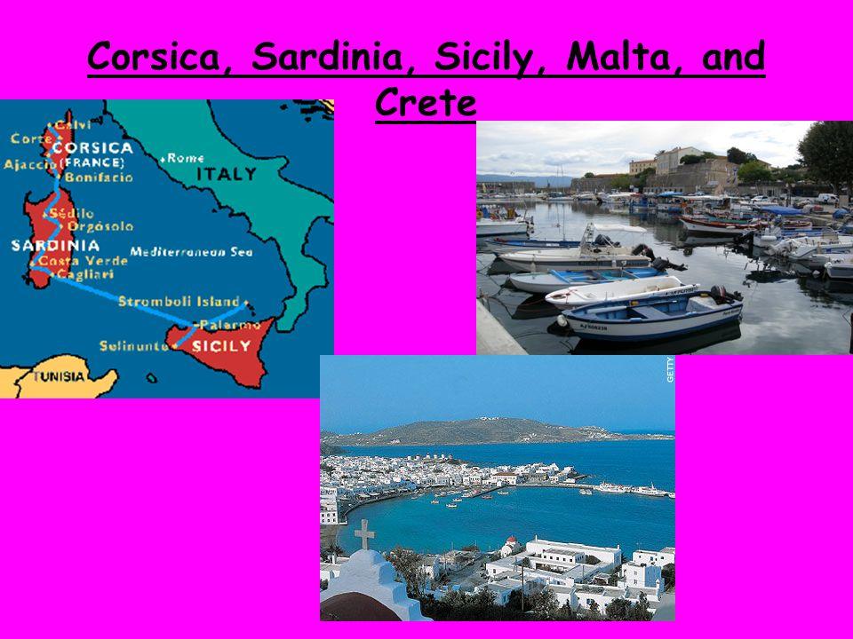 Corsica, Sardinia, Sicily, Malta, and Crete