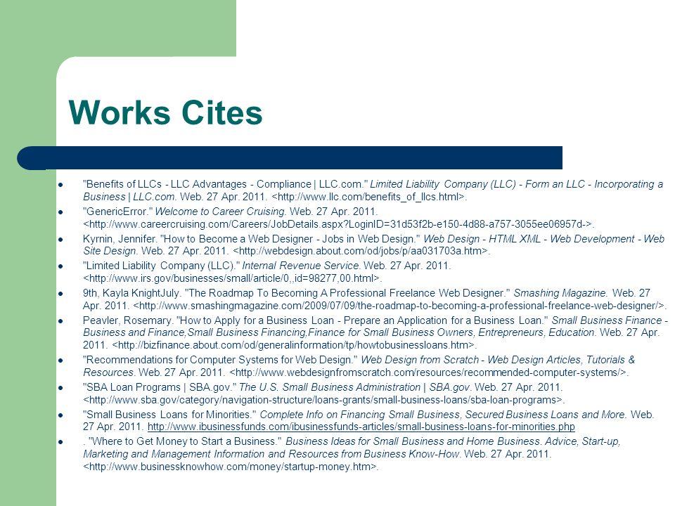 Works Cites Benefits of LLCs - LLC Advantages - Compliance | LLC.com. Limited Liability Company (LLC) - Form an LLC - Incorporating a Business | LLC.com.