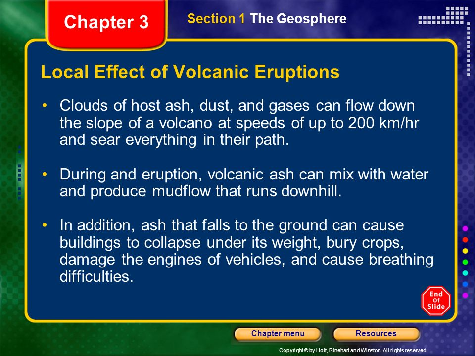 Copyright © by Holt, Rinehart and Winston. All rights reserved. ResourcesChapter menu Volcanoes: The Ring of Fire Chapter 3 Section 1 The Geosphere