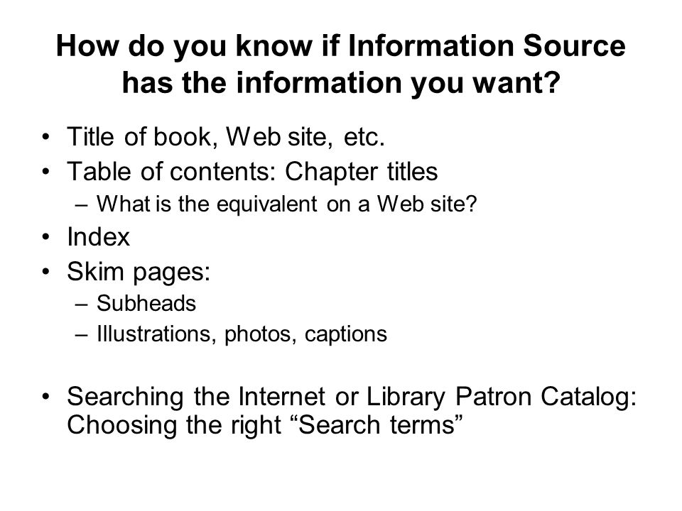 How do you know if Information Source has the information you want.