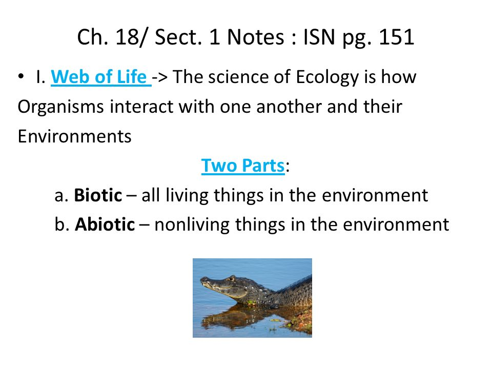 Ch. 18/ Sect. 1 Notes : ISN pg. 151 I.