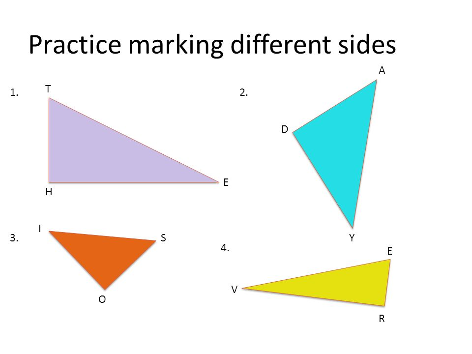 Practice marking different sides 1. H T E 2. A D Y3.S O I 4. V R E