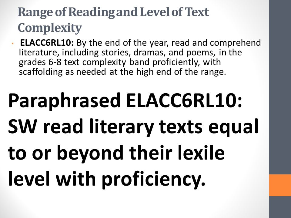 Key Ideas and Details ELACC6RL1: Cite textual evidence to support analysis of what the text says explicitly as well as inferences drawn from the text.