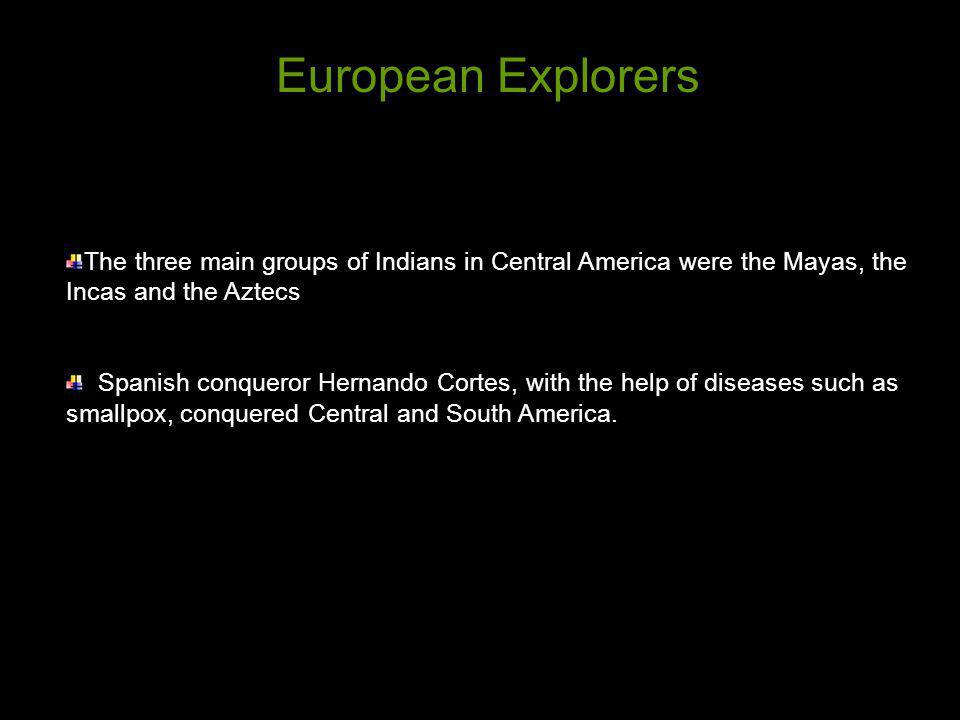 North American Indians lived in tribes, headed by chieftains.