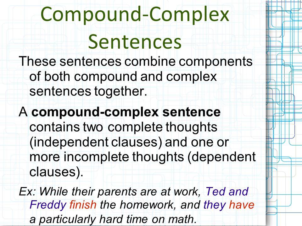 Bibliography Baack, E.(n.d.). Sentences: Simple, Compound, Complex.