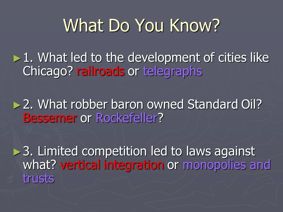 What Do You Know. 1. What led to the development of cities like Chicago.