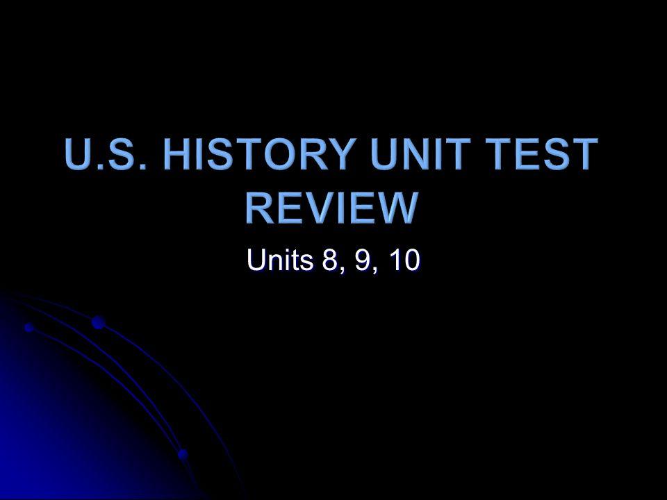 Units 8, 9, 10