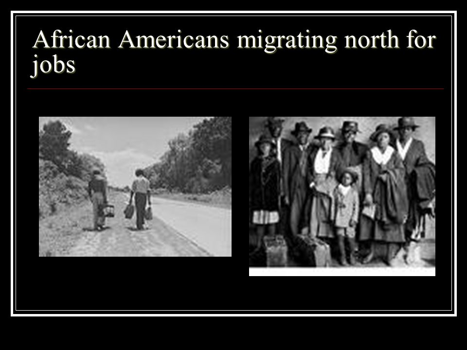 African Americans migrating north for jobs
