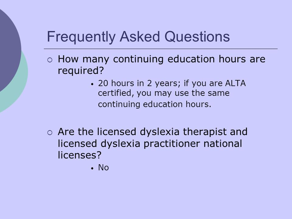 Frequently Asked Questions How many continuing education hours are required? 20 hours in 2 years; if you are ALTA certified, you may use the same cont