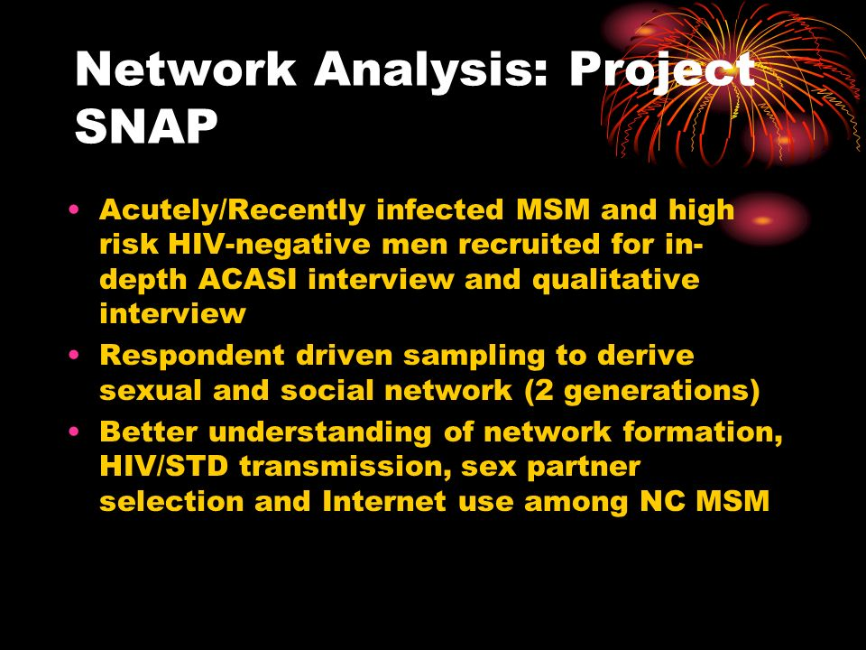 Network Analysis: Project SNAP Acutely/Recently infected MSM and high risk HIV-negative men recruited for in- depth ACASI interview and qualitative in