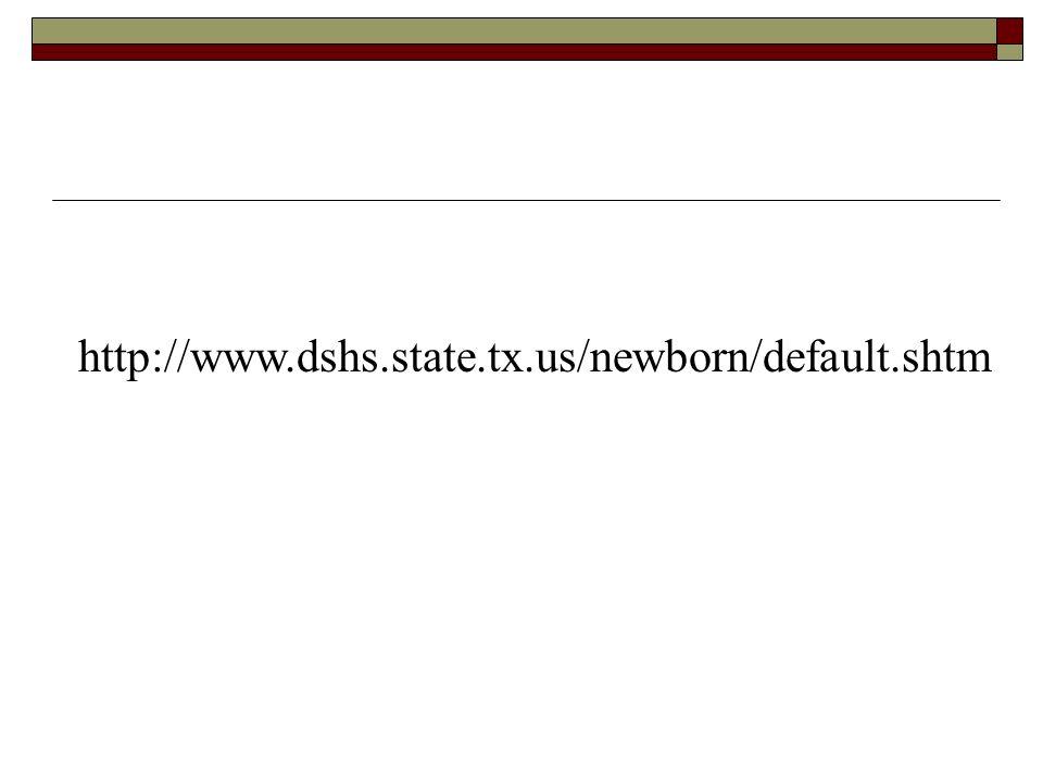 http://www.dshs.state.tx.us/newborn/default.shtm