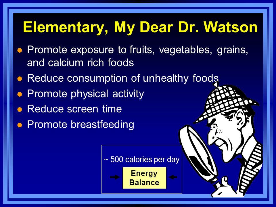 Elementary, My Dear Dr.