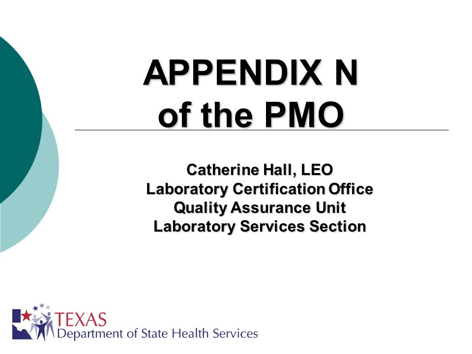 APPENDIX N of the PMO Catherine Hall, LEO Laboratory Certification Office Quality Assurance Unit Laboratory Services Section