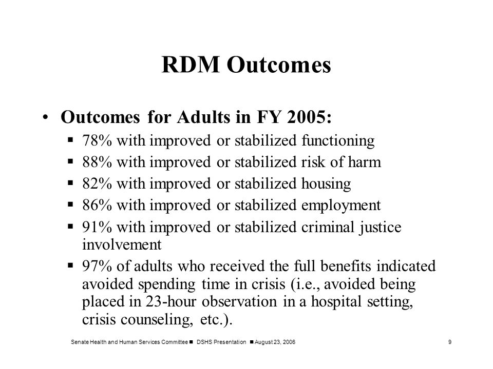 Senate Health and Human Services Committee DSHS Presentation August 23, 200620 Drug Demand Reduction Advisory Committee (DDRAC) Enabling legislation requires DDRAC to make recommendations to the Legislature.