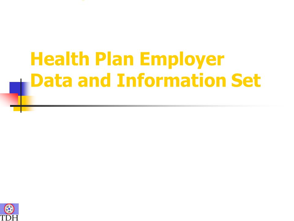 HEDIS Health Plan Employer Data and Information Set