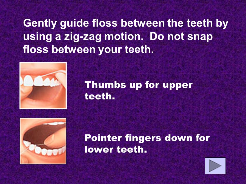 Lets try flossing together…. Wind 18 of floss around the middle fingers of each hand.