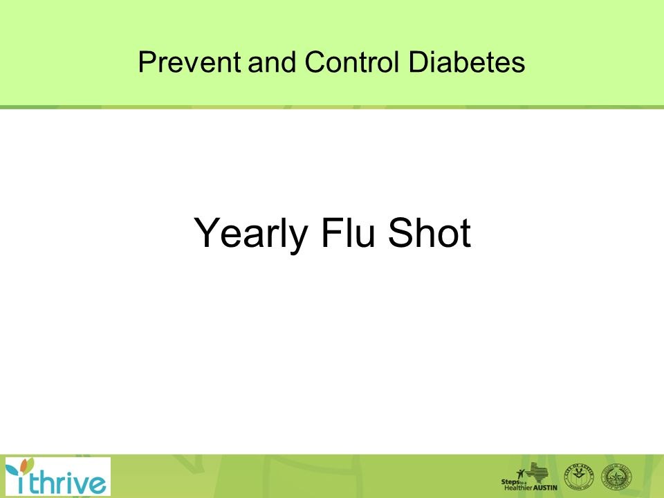 Prevent and Control Diabetes Yearly Flu Shot