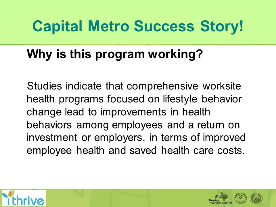 Capital Metro Success Story. Why is this program working.