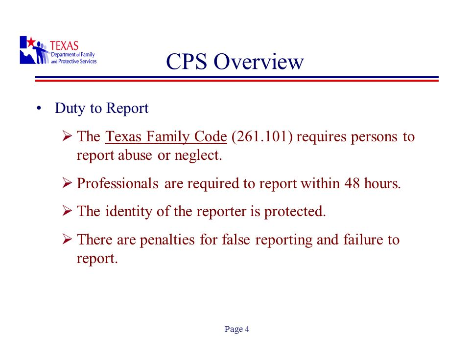 Page 5 CPS Overview 67,737 Children in Confirmed Investigations 275,539 Children in Investigations 17,536 Removals 6,300,598 Child Population Fiscal Year 2006