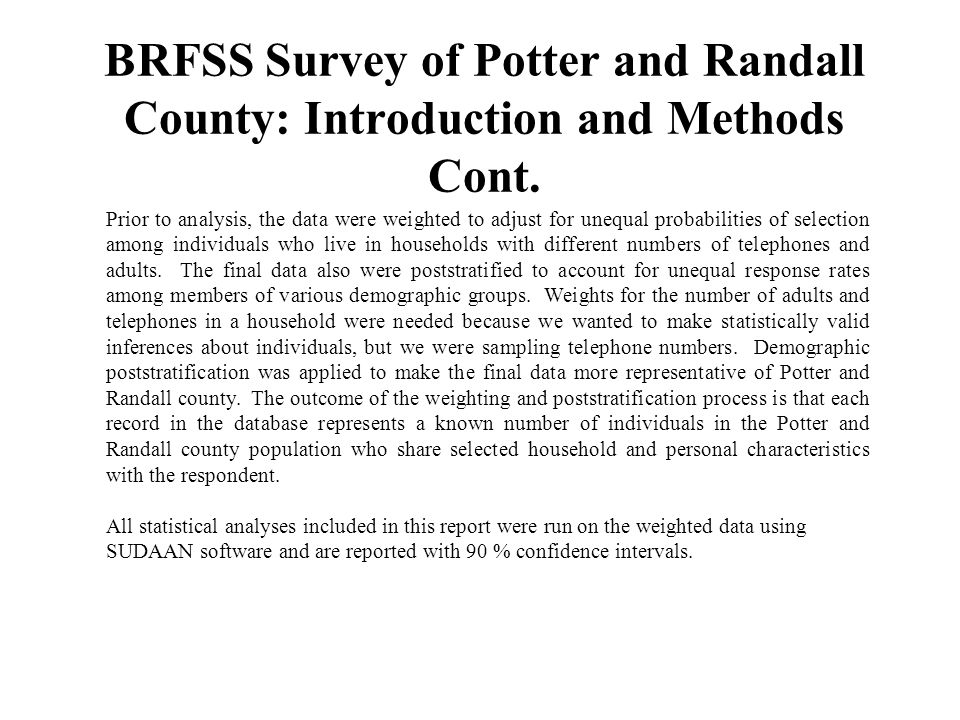 BRFSS Survey of Potter and Randall County: Introduction and Methods Cont.