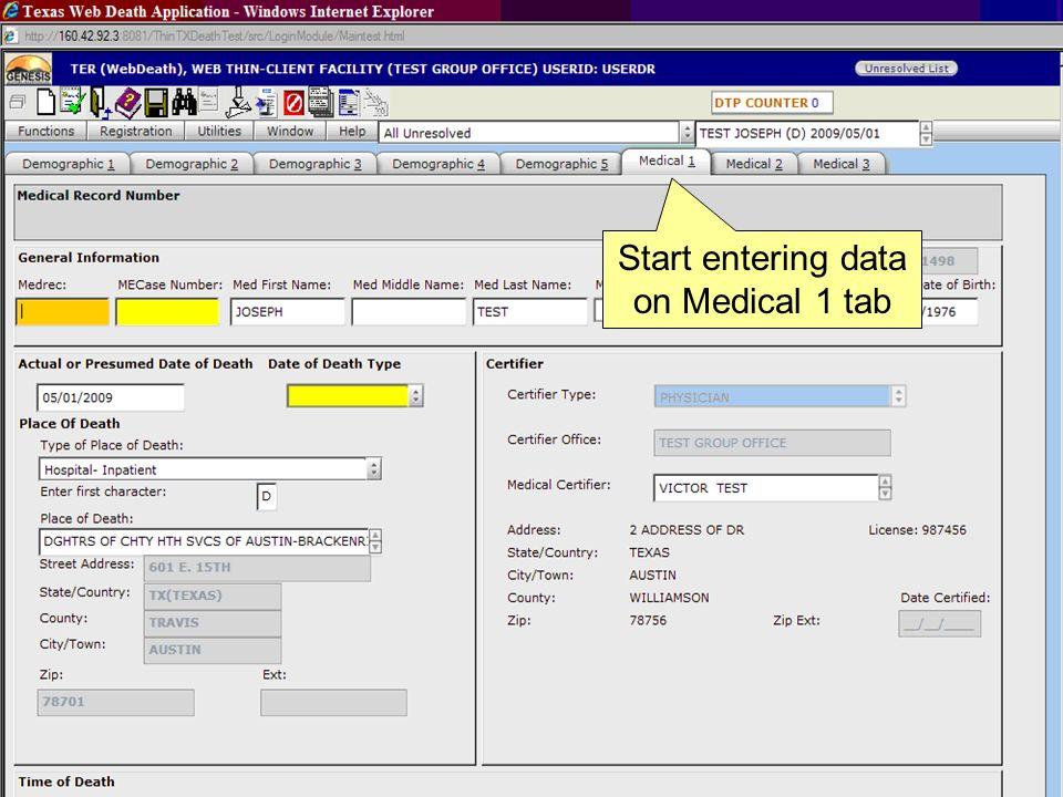 Start entering data on Medical 1 tab