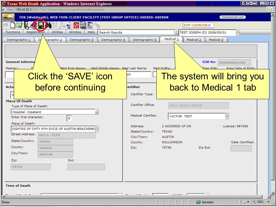 The system will bring you back to Medical 1 tab Click the SAVE icon before continuing