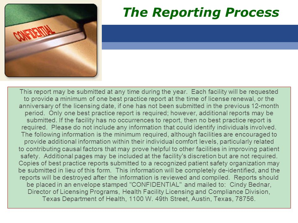 This report may be submitted at any time during the year. Each facility will be requested to provide a minimum of one best practice report at the time