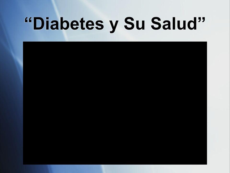 Diabetes y Su Salud