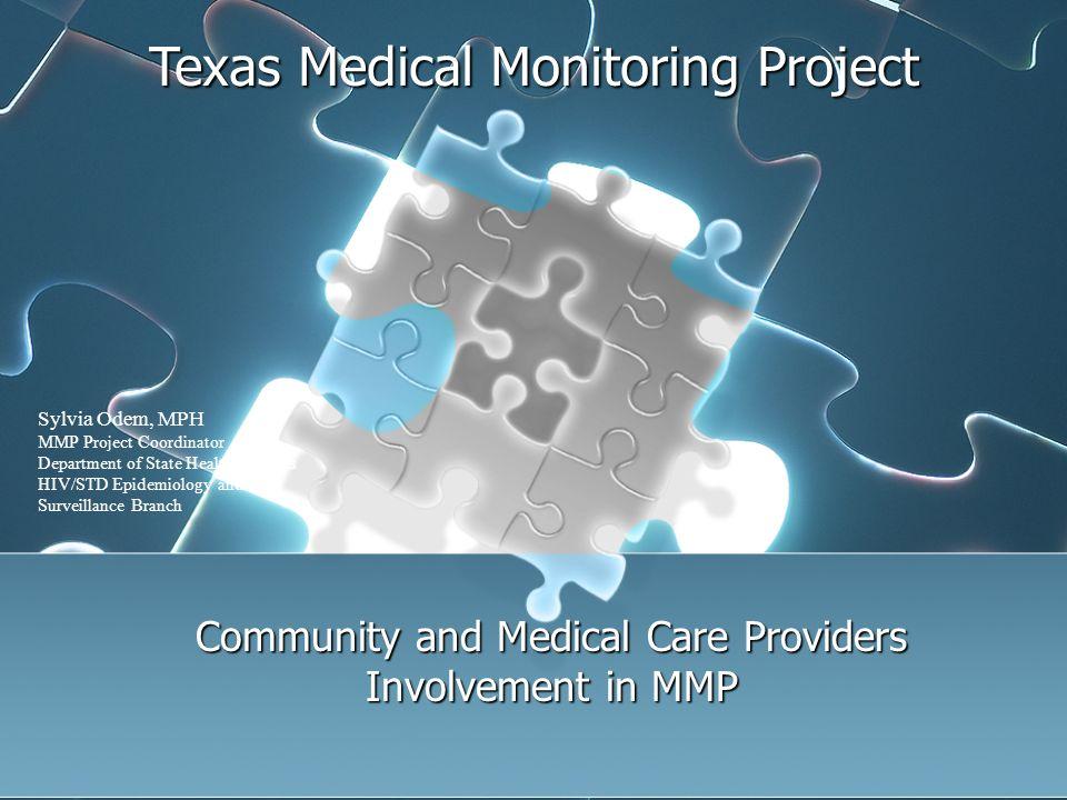 Current TX-MMP Staff: Mark Heinzke, Data Manager Sharon K.