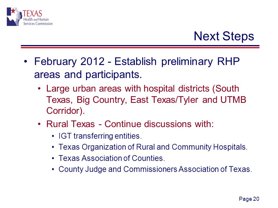 Page 20 Next Steps February Establish preliminary RHP areas and participants.