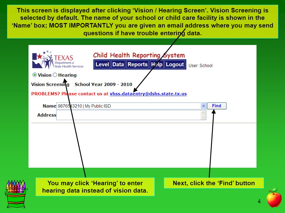 4 Next, click the Find button This screen is displayed after clicking Vision / Hearing Screen.