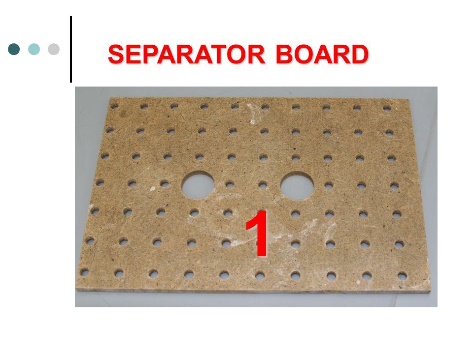 SEPARATOR BOARD 1
