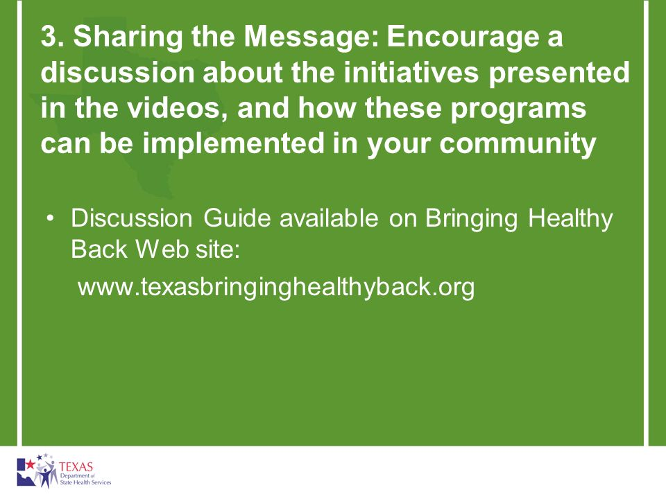 3. Sharing the Message: Encourage a discussion about the initiatives presented in the videos, and how these programs can be implemented in your commun