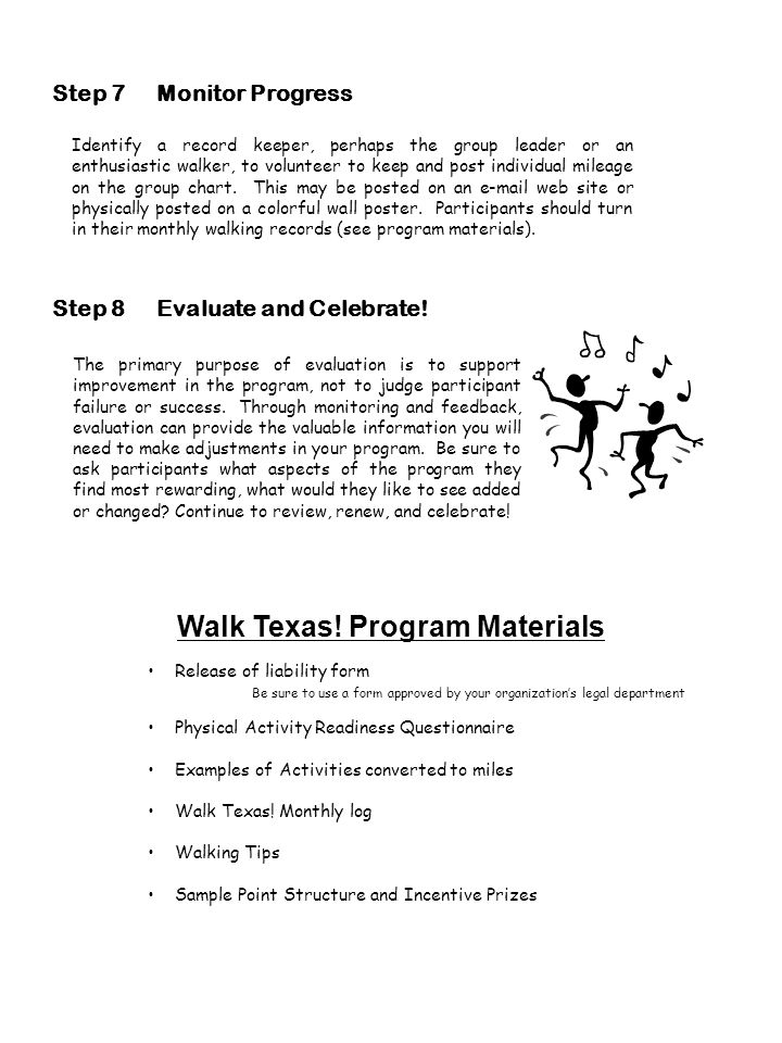 Walk Texas! Program Materials Release of liability form Be sure to use a form approved by your organizations legal department Physical Activity Readin