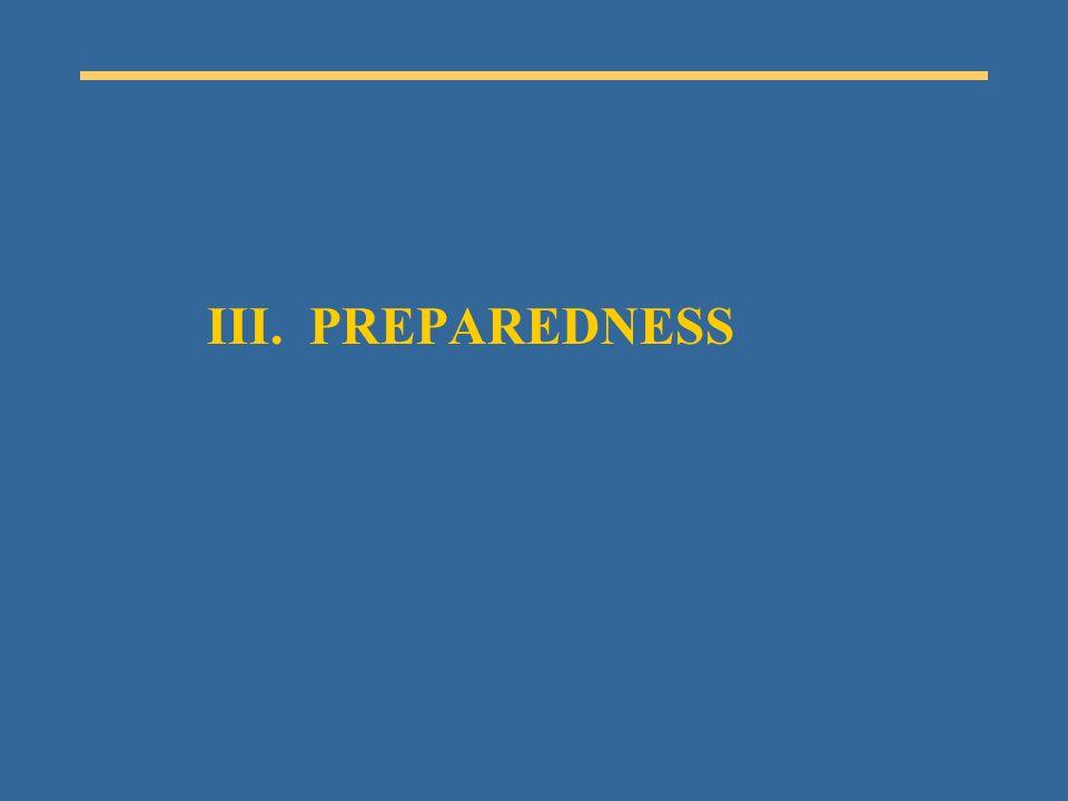 III. PREPAREDNESS