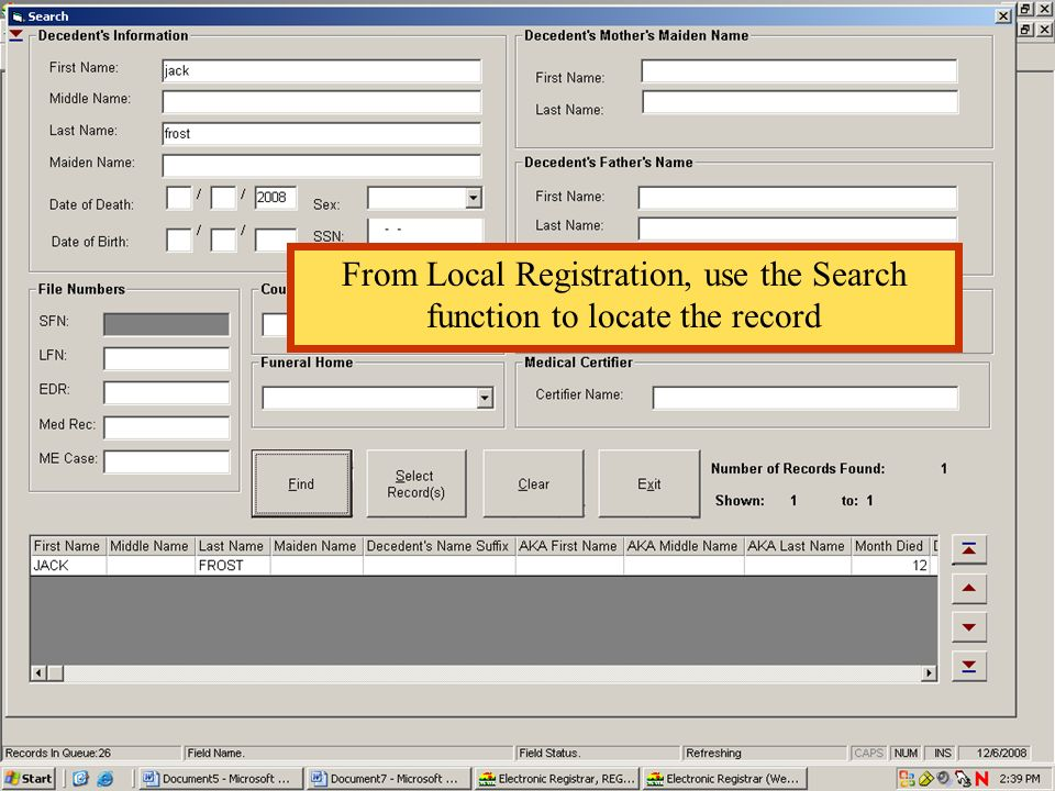 From Local Registration, use the Search function to locate the record