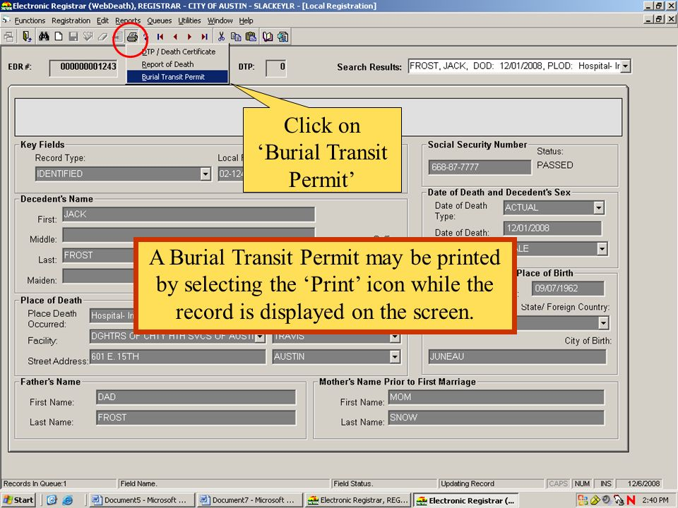 A Burial Transit Permit may be printed by selecting the Print icon while the record is displayed on the screen. Click on Burial Transit Permit