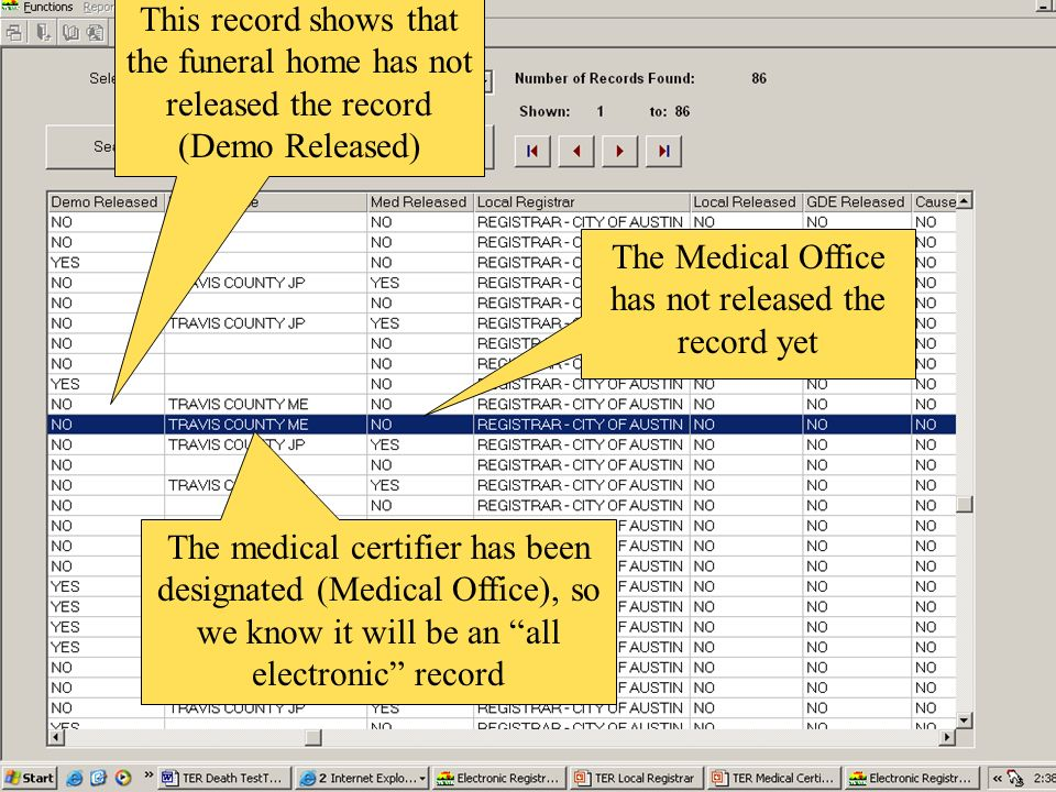 This record shows that the funeral home has not released the record (Demo Released) The medical certifier has been designated (Medical Office), so we