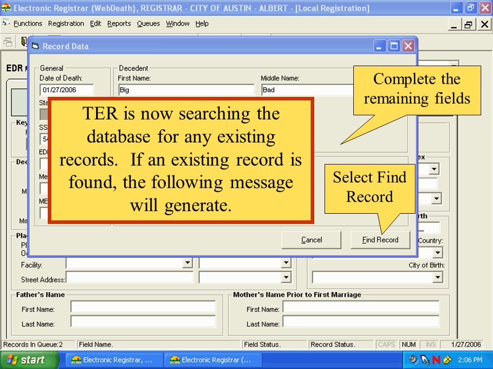 Select Find Record TER is now searching the database for any existing records. If an existing record is found, the following message will generate. Co
