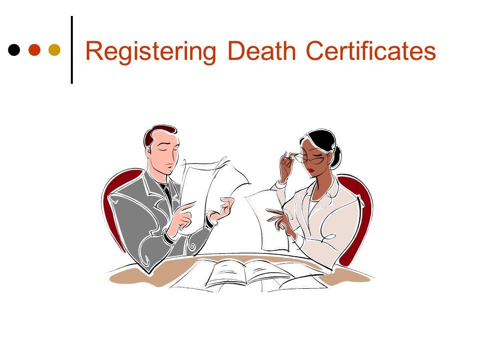 Registering Death Certificates