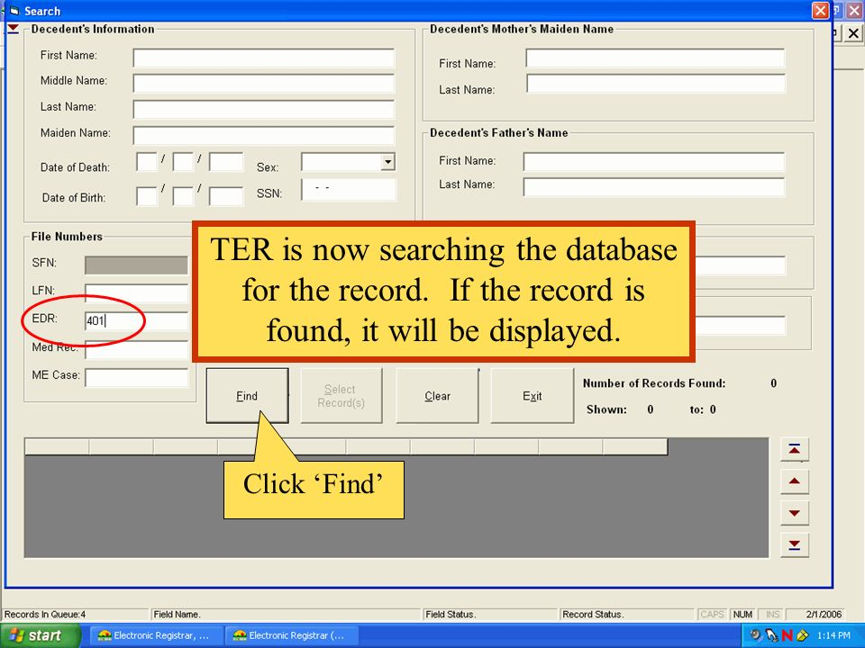 Click Find TER is now searching the database for the record. If the record is found, it will be displayed.