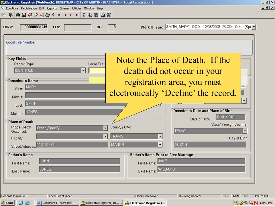 Note the Place of Death. If the death did not occur in your registration area, you must electronically Decline the record.